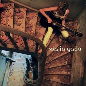 disco di Maria Gadù